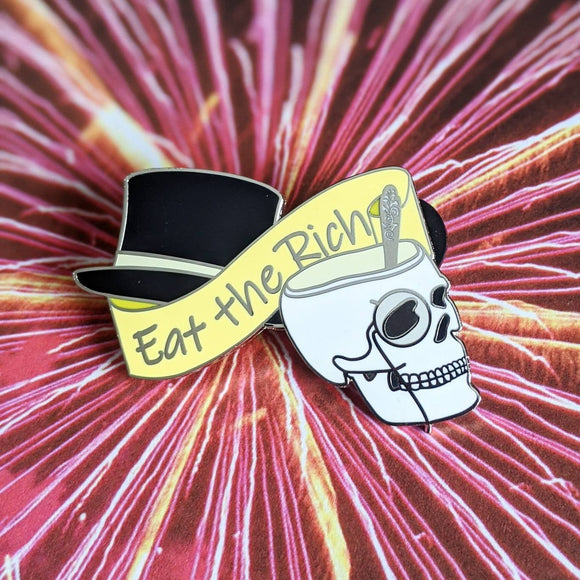 Eat the Capitalists hard enamel pin