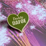 Daddy Dafoe hard enamel pin