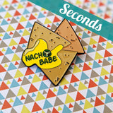 Nacho Babe soft enamel pin – SECONDS