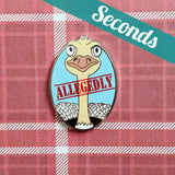 Allegedly hard enamel pin – SECONDS