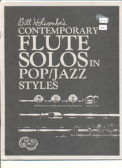 Bill Holcombe's Contemporary Flute Solos in Pop/Jazz Styles by Bill Holcombe, George Genna SHEET MUSIC