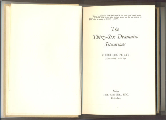 The Thirty-Six Dramatic Situations by Georges Polti (Translated by Lucille Ray)