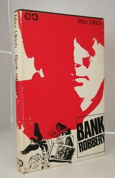 Bank Robbery by Max Ulrich FIRST EDITION
