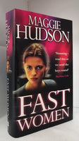 Fast Women by Maggie Hudson FIRST EDITION