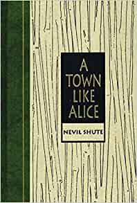 A Town Like Allice by Nevil Shute [Readers Digest World's Best Reading]