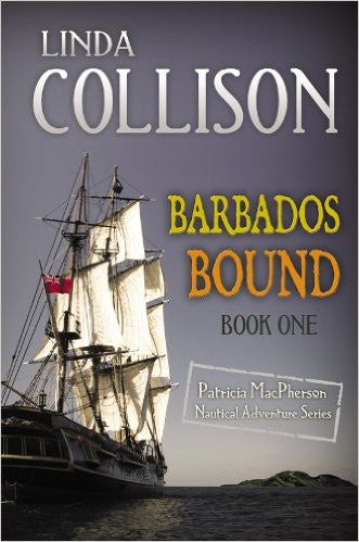 Barbados Bound [Book One of the Patricia MacPherson Nautical Adventure Series] by Linda Collison - The Real Book Shop