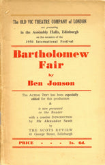 Bartholomew Fair [As presented by The Old Vic Theatre Company] Ben Johnson (edited and introduced by Alexander Scott)