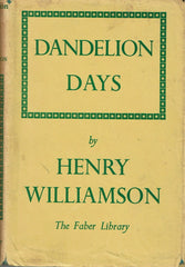 Dandelion Days by Henry Williamson