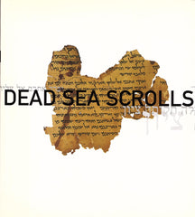 Dead Sea Scrolls. An Exhibition of Scrolls and Archaeological Objects from the Collection of the Israel Antiquities Authority by Anna MacDonald (ed)