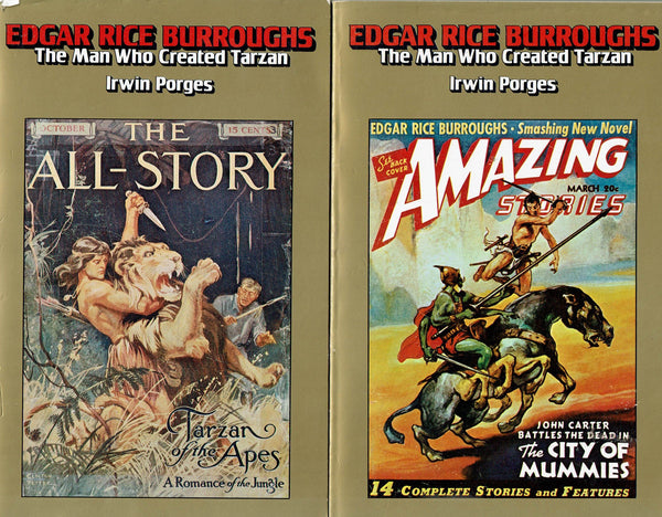Edgar Rice Burroughs: The Man Who Created Tarzan by Irwin Porges TWO VOLUME SET