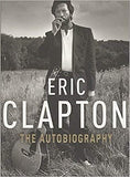Eric Clapton The Autobiography