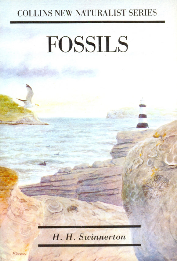 Fossils (Collins New Naturalist Series) by H. H. Swinnerton