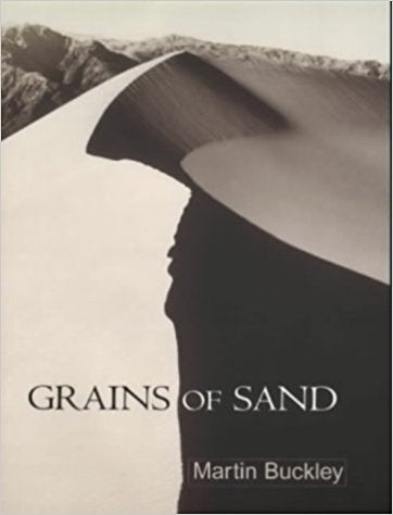 Grains of Sand by Martin Buckley