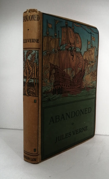 Abandoned [Second of three volumes of The Mysterious Island] Jules Verne