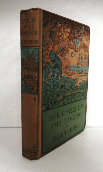 The Child of the Cavern or Strange Doings Underground by Jules Verne