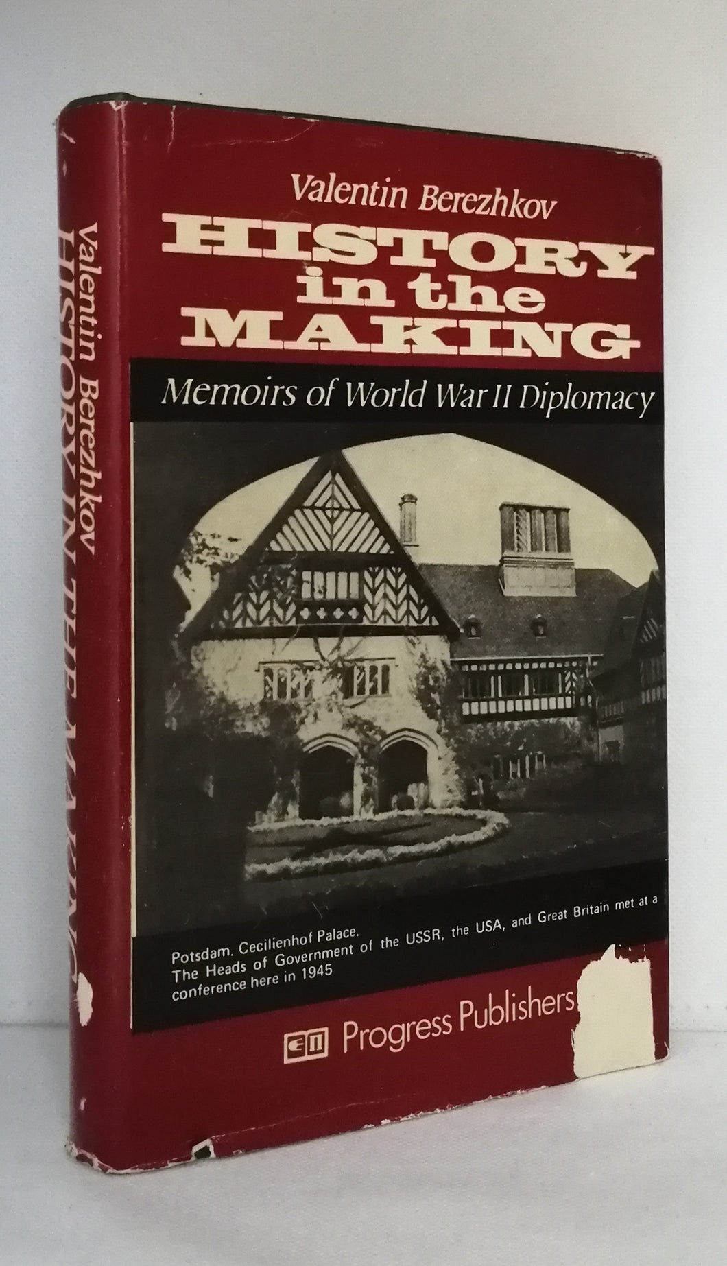 History in the Making: Memoires of World War II Diplomacy by Valentin Berezhkov [English translation]