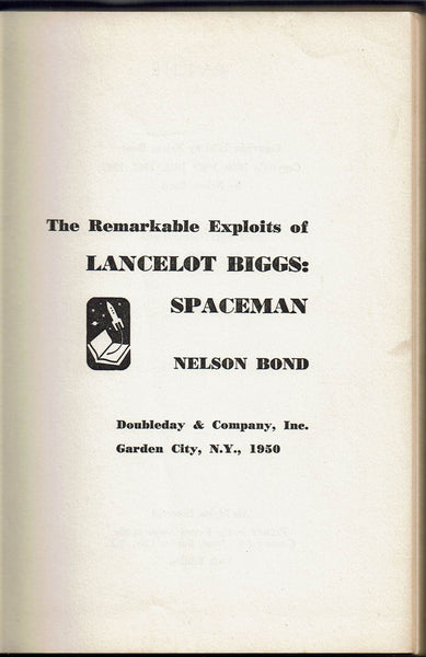 The Remarkable Exploits of Lancelot Biggs: Spaceman by Nelson Bond