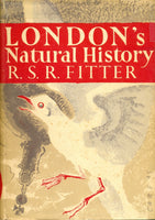 The New Naturalist London's Natural History R.S.R. Fitter