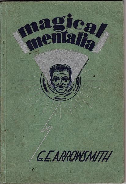 Magical Mentalia by G. E. Arrowsmith