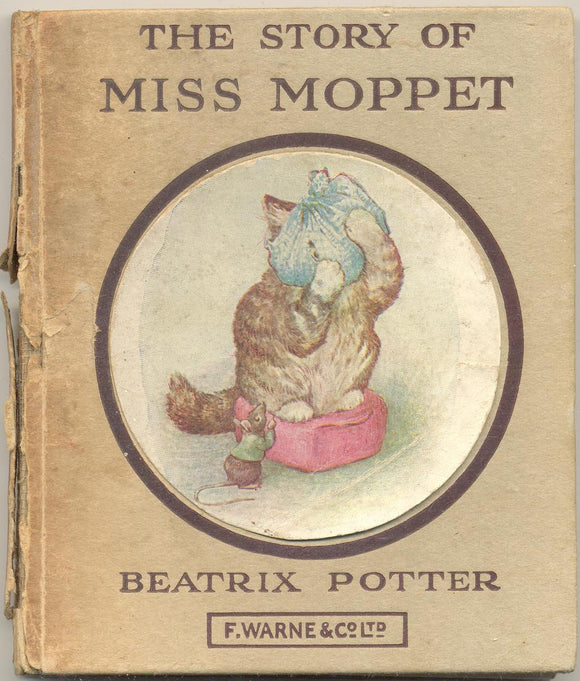 The Story of Miss Moppet by Beatrix Potter EARLY EDITION