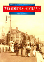 Weymouth & Portland (Britain in Old Photographs) by Ted Gosling