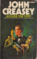 Accuse the Toff by John Creasey