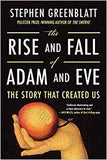 The Rise and Fall of Adam and Eve by Steven Greenblatt