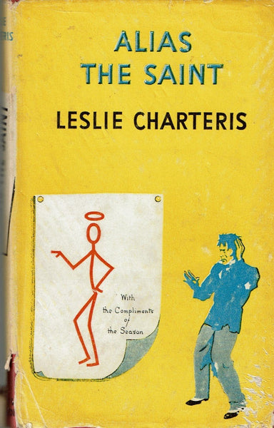 Alias The Saint by Leslie Charteris