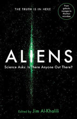 Aliens: The Truth is In Here by Jim Al-Khalili (ed)