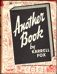 Another Book by Karrell Fox [Conjuring text book]
