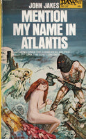 Mention My Name in Atlantis by John Jakes FIRST EDITION