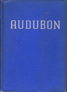 Audubon by Constance Rourke FIRST EDITION, FIRST PRINTING [1936] - The Real Book Shop