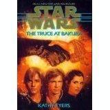 Star Wars: The Truce at Bakura by Kathy Tyers FIRST EDITION