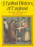 Ballad History of England: From 1588 to the Present Day by Roy Palmer