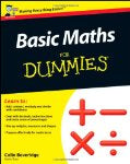 Basic Maths for Dummies by Colin Beverage SIGNED BY THE AUTHOR
