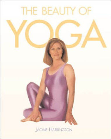 The Beauty of Yoga by Jacine Harrington - The Real Book Shop