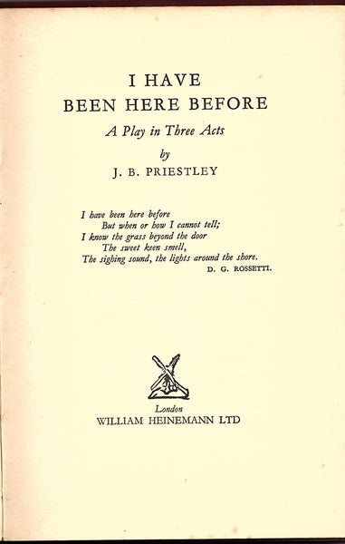 I Have Been Here Before by J. B. Priestley [Play Script]