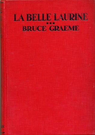 La Belle Laurine by Bruce Graeme [used-very good] - The Real Book Shop