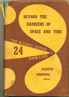 Beyond the Barriers of Space and Time by Judith Merril (ed) [used-good]