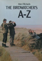 Bird Watcher's A to Z by Alan J Richards [used-like new] - The Real Book Shop