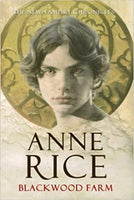 Blackwood Farm [The Vampire Chronicles] by Anne Rice