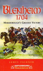 Blenheim 1704: Marlborough's Greatest Victory (Battleground Marlborough) by James Falkner - The Real Book Shop