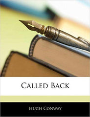 Called Back by Hugh Conway (Frederick John Fargus) [Facsimile of the 1884 Edition]