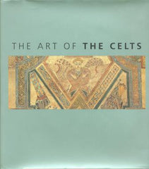 The Art of The Celts by David Sandison - The Real Book Shop