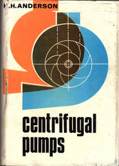 Centrifugal Pumps by H. H. Anderson