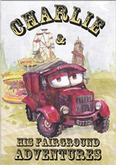 Charlie & His Fairground Adventures by Kay Townsend