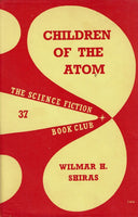 Children of the Atom Wilmar H. Shiras