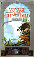 Voyage to the City of the Dead by Alan Dean Foster