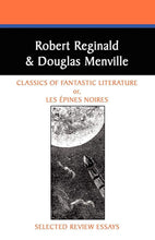 Load image into Gallery viewer, Classics of Fantastic Literature: Selected Review Essays (Borgo Literary Guides) by Robert Reginald and Douglas Menville