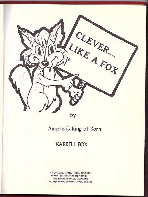 Clever Like a Fox by Karrell Fox [Conjuring text book]